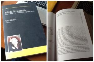 Alicia Kozameh: Ética, estética, y las acrobacias de la palabra escrita -- Org. Erna Pfeiffer. University of Pittsburg. ISBN: 978-1-930744-57-8