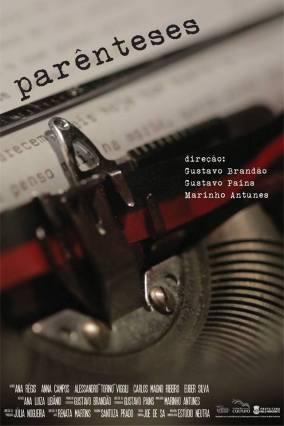 Screenplay / Roteiro  PARÊNTESES (ficção, cor, HD, 22min, 2013, MG, Brasil)