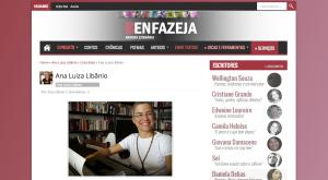 Colunista na Benfazeja Revista Literária (publicação mensal de contos)